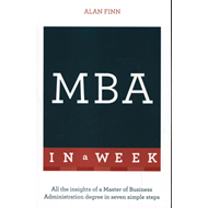 MBA in a Week: Teach Yourself (BOK)