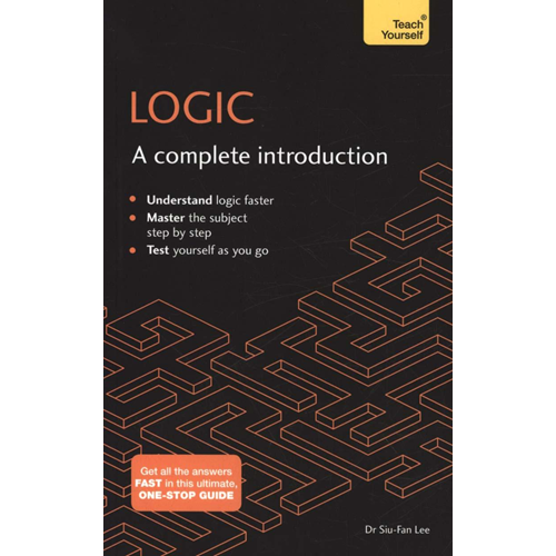 Logic: A Complete Introduction: Teach Yourself (BOK)