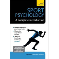 Sport Psychology: A Complete Introduction (BOK)