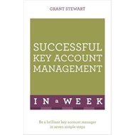 Successful Key Account Management in a Week (BOK)