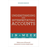 Understanding And Interpreting Accounts In A Week (BOK)