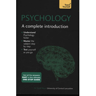 Psychology: A Complete Introduction: Teach Yourself (BOK)