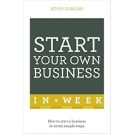 Start Your Own Business in a Week (BOK)