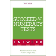 Succeed at Numeracy Tests in a Week (BOK)
