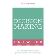 Decision Making in a Week (BOK)