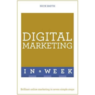 Digital Marketing in a Week (BOK)