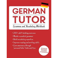 German Tutor: Grammar and Vocabulary Workbook (Learn German (BOK)