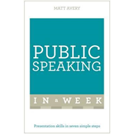 Public Speaking in a Week (BOK)