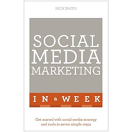 Social Media Marketing in a Week (BOK)