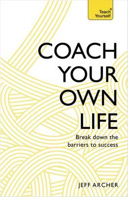 Coach Your Own Life (BOK)