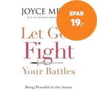 Produktbilde for Let God Fight Your Battles - Being Peaceful in the Storm (BOK)