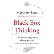 Black Box Thinking (BOK)