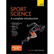 Sports Science: A Complete Introduction: Teach Yourself (BOK)