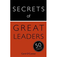 Secrets of Great Leaders: 50 Ways to Make a Difference (BOK)