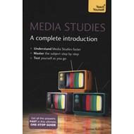 Media Studies: A Complete Introduction: Teach Yourself (BOK)