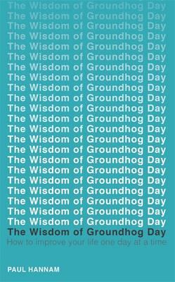 Wisdom of Groundhog Day (BOK)