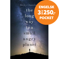 Long Way to a Small, Angry Planet (BOK)