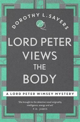 Lord Peter Views the Body (BOK)