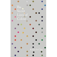 Produktbilde for The Secret Lives of Colour - RADIO 4's BOOK OF THE WEEK (BOK)