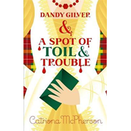 Dandy Gilver and a Spot of Toil and Trouble (BOK)