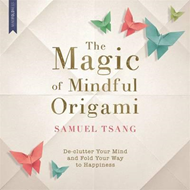 Magic of Mindful Origami (BOK)