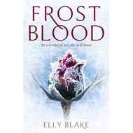 Frostblood: the epic New York Times bestseller (BOK)