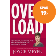 Produktbilde for Overload - How to Unplug, Unwind and Free Yourself from the Pressure of Stress (BOK)