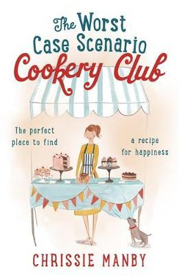 Worst Case Scenario Cookery Club: the perfect laugh-out-loud (BOK)