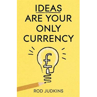 Ideas Are Your Only Currency (BOK)