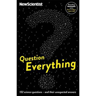 Question Everything (BOK)