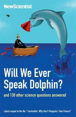 Will We Ever Speak Dolphin? (BOK)