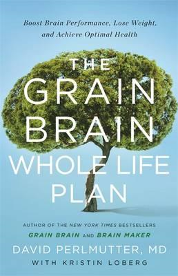 Grain Brain Whole Life Plan (BOK)