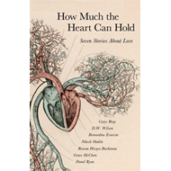 How Much the Heart Can Hold (BOK)