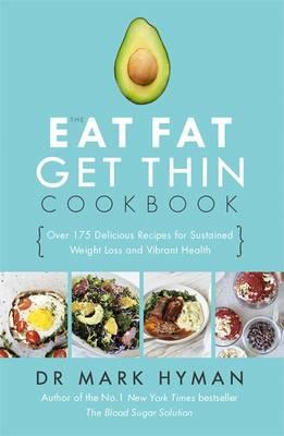 Eat Fat Get Thin Cookbook (BOK)