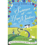 Summer at Hope Meadows: the perfect feel-good summer read! (BOK)