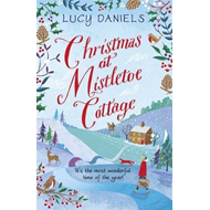 Christmas at Mistletoe Cottage: a magical, feel-good Christm (BOK)