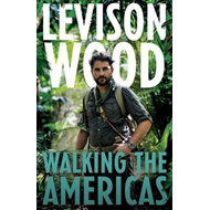 Walking the Americas (BOK)