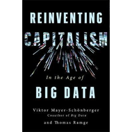 Reinventing Capitalism in the Age of Big Data (BOK)