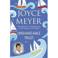 Produktbilde for Unshakeable Trust - Find the Joy of Trusting God at All Times, in All Things (BOK)