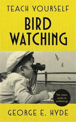Teach Yourself Bird Watching (BOK)