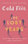 Cold Feet: The Lost Years (BOK)