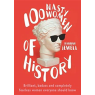 100 Nasty Women of History (BOK)