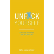 Unf*ck Yourself (BOK)