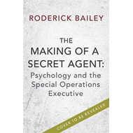 Making of a Secret Agent (BOK)