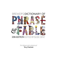 Brewer's Dictionary of Phrase and Fable (20th edition) (BOK)