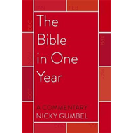 Produktbilde for Bible in One Year - a Commentary by Nicky Gumbel (BOK)