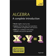 Algebra: A Complete Introduction (BOK)