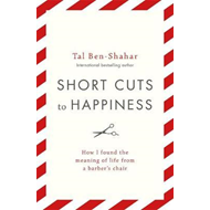 Short Cuts To Happiness (BOK)