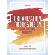 Organization Theory and Design (BOK)