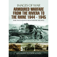 Armoured Warfare from the Riviera to the Rhine 1944 - 1945 (BOK)